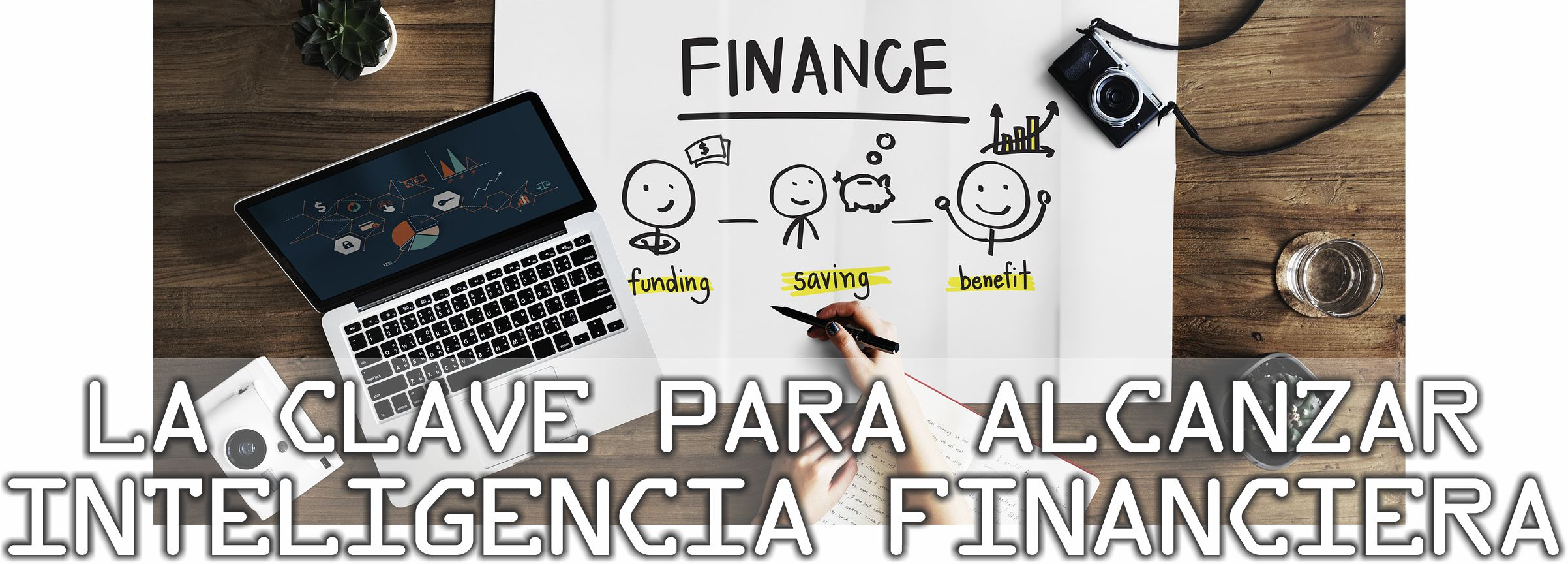 la clave para alcanzar inteligencia financiera